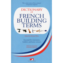 A Dictionary of French Building Terms