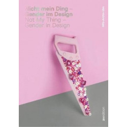 Not My Thing - Gender in Design