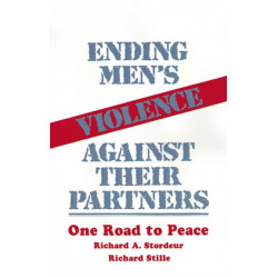 Ending Men's Violence against Their Partners: One Road to Peace