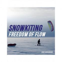 Snowkiting, Freedom of Flow