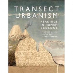 Transect Urbanism: Readings in Human Ecology