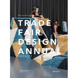 Trade Fair Annual 2020/21: The Standard Reference Work in the Trade Fair Design World