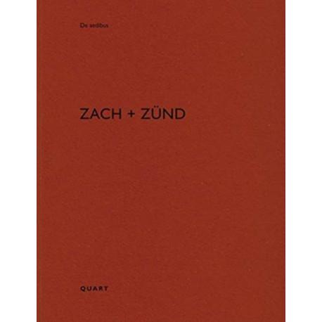 Zach + Zund: De aedibus