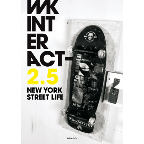 Wk Interact : New York Street Life 2.5