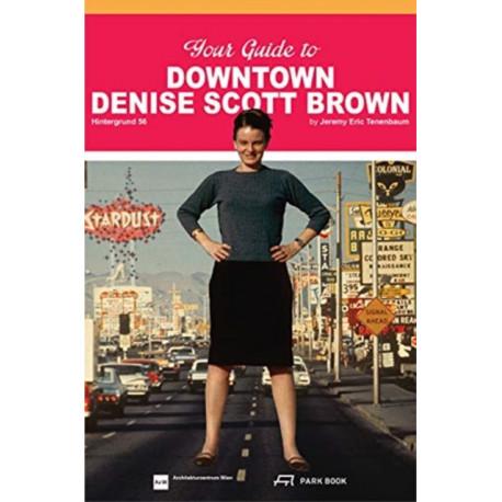 Your Guide to Downtown Denise Scott Brown: Hintergrund 56