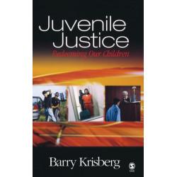Juvenile Justice: Redeeming Our Children