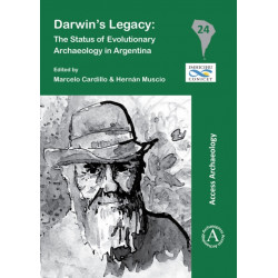 Darwins Legacy: The Status of Evolutionary Archaeology in Argentina