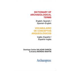 Dictionary of Archaeological Terms: English-Spanish/ Spanish-English