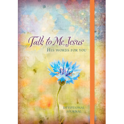 365 Daily Devotions: Talk to Me Jesus: 365 Daily Meditations from the Heart of God