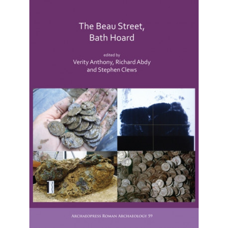 The Beau Street, Bath Hoard