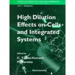 High Dilution Effects On Cells And Integrated Systems - Proceedings Of The International School Of Biophysics