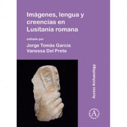 Imagenes, lengua y creencias en Lusitania romana