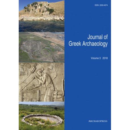 Journal of Greek Archaeology Volume 3 2018