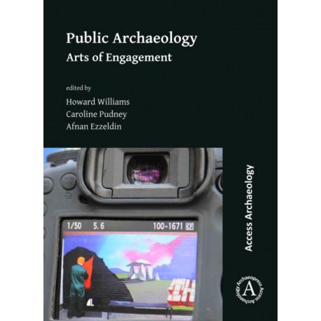 Public Archaeology: Arts of Engagement