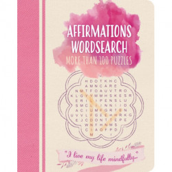 Affirmations Wordsearch: More than 100 puzzles