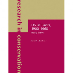 House Paints, 1900-1960 - History and Use