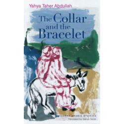 The Collar and the Bracelet: An Egyptian Novel