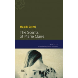 The Scents of Marie-Claire: A Novel