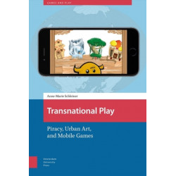 Transnational Play: Piracy, Urban Art, and Mobile Games
