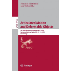 Articulated Motion and Deformable Objects: 9th International Conference, AMDO 2016, Palma de Mallorca, Spain, July 13-15, 2016, Proceedings