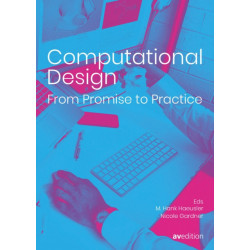 Computational Design: From Promise to Practice