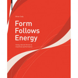 Form Follows Energy: Using natural forces to maximize performance