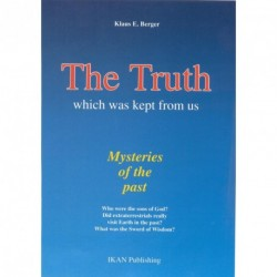 The truth which was kept from us: mysteries of the past