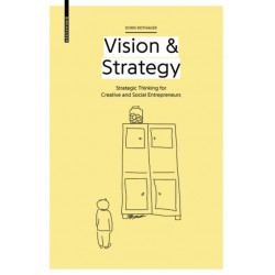 Vision & Strategy: Strategic Thinking for Creative and Social Entrepreneurs