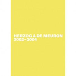 Herzog & de Meuron 2002-2004