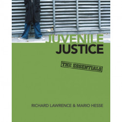 Juvenile Justice: The Essentials