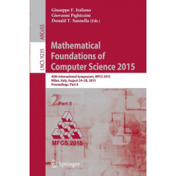 Mathematical Foundations of Computer Science 2015: 40th International Symposium, MFCS 2015, Milan, Italy, August 24-28, 2015, Proceedings, Part II