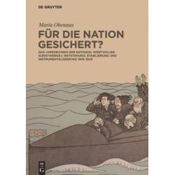 """Fur die Nation gesichert?: Das """"Verzeichnis der national wertvollen Kunstwerke"""": Entstehung, Etablierung und Instrumentalisierung 1919-1945"""