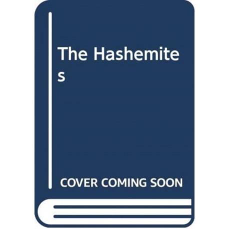 The Hashemites: The Dream of Arabia