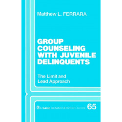 Group Counseling with Juvenile Delinquents: The Limit and Lead Approach