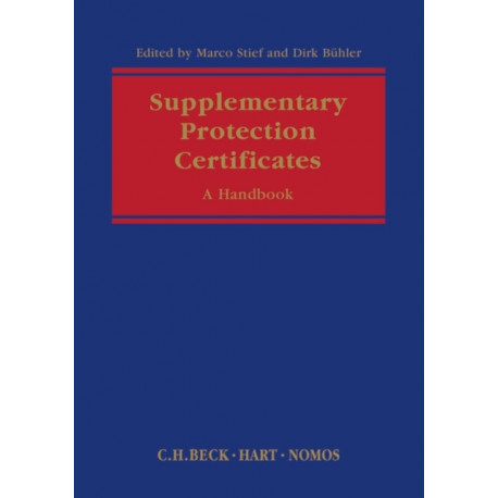 Supplementary Protection Certificates: A Handbook