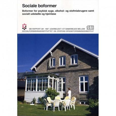 Sociale boformer: boformer for psykisk syge, alkohol- og stofmisbrugere samt socialt udstødte og hjemløse