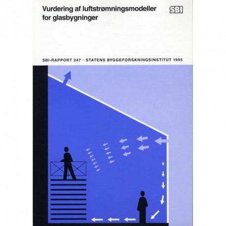 Vurdering af luftstrømningsmodeller for glasbygninger