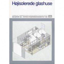Højisolerede glashuse