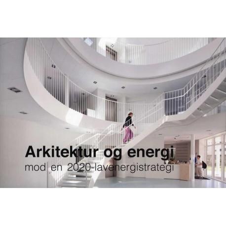 Arkitektur og energi: mod en 2020-lavenergistrategi