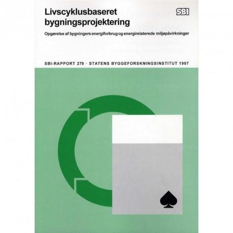 Livscyklus-baseret  bygningsprojektering: edb-værktøj til energi- og emissionsberegning
