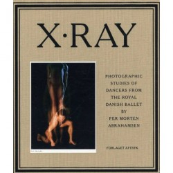 X-ray: photographic studies of dancers from the Royal Danish Ballet