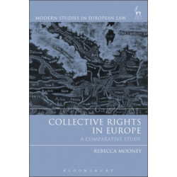 Collective Rights in Europe: A Comparative Study