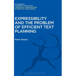 Expressibility and the Problem of Efficient Text Planning