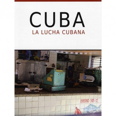 Cuba: la lucha cubana