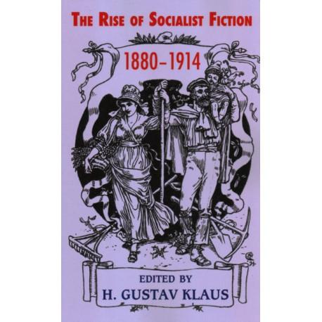 Rise of Socialist Fiction 1880-1914