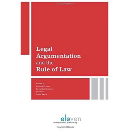 Legal Argumentation and the Rule of Law