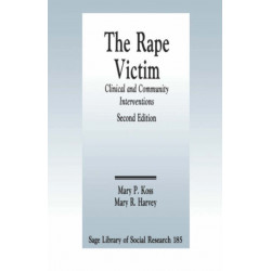 The Rape Victim: Clinical and Community Interventions