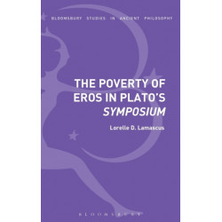 The Poverty of Eros in Plato's Symposium