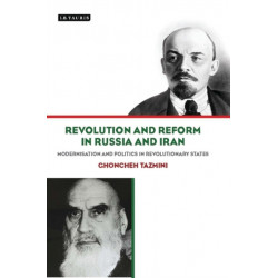 Revolution and Reform in Russia and Iran: Modernisation and Politics in Revolutionary States
