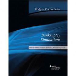 Bankruptcy Simulations: Bridge to Practice